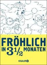 Janssen, Gerard Fröhlich in 3 1/2 Monaten