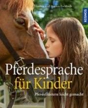 Eschbach, Andrea,   Eschbach, Markus Pferdesprache für Kinder