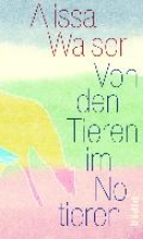 Walser, Alissa Von den Tieren im Notieren