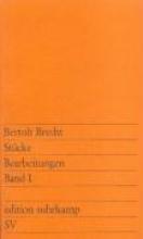 Brecht, Bertolt St�cke. Bearbeitungen I