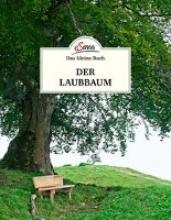 Kospach, Julia Das kleine Buch: Der Laubbaum