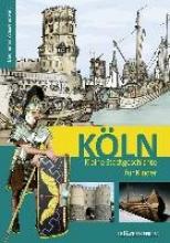 Hamann, Matthias Köln. Kleine Stadtgeschichte für Kinder