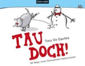 De Saulles, Tony Tau doch!
