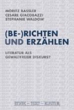 (Be-)Richten und Erz?hlen
