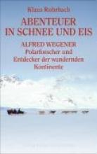 Rohrbach, Klaus Abenteuer in Schnee und Eis