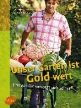 Grosléziat, Rodolphe Unser Garten ist Gold wert