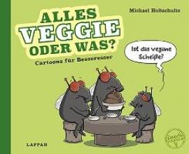 Holtschulte, Michael Alles Veggie oder was?