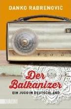 Rabrenovic, Danko Der Balkanizer