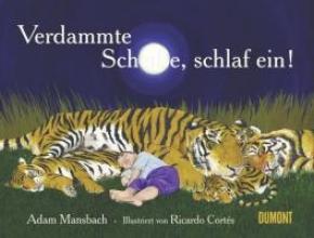Mansbach, Adam Verdammte Scheiße, schlaf ein!