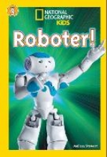 Stewart, Melissa National Geographic KiDS Lesespa, Stufe 3 - Profileser - 09: Roboter
