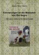 Tecu Osorio, Jesus Erinnerungen an die Massaker von Rio Negro