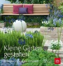 Christmann, Andrea Kleine Gärten gestalten