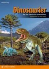 Frey, Eberhard Lesen - Staunen - Wissen: Dinosaurier