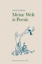 Friar, Austin Meine Welt in Poesie