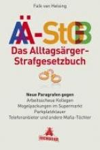 Helsing, Falk van Das Alltagsärger-Strafgesetzbuch (AÄ-StGB)