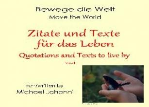 Johanni, Michael Zitate und Texte für das Leben