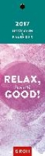 Relax, it`s all good! 2017