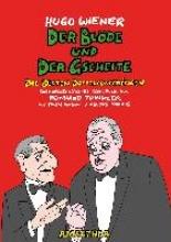 Wiener, Hugo Der Blöde und der Gscheite