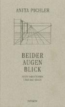 Pichler, Anita Beider Augen Blick