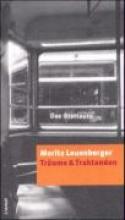 Leuenberger, Moritz Tr?ume und Traktanden