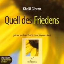 Gibran, Khalil Quell des Friedens