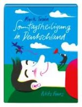 Twain, Mark Sonntagsheiligung in Deutschland