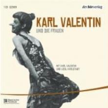 Valentin, Karl Edition 3. Karl Valentin und die Frauen
