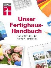 Enxing, Magnus Unser Fertighaus-Handbuch