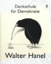 Hanel, Walter Denkschule für Demokratie