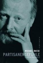 Basse, Michael Partisanengefühle