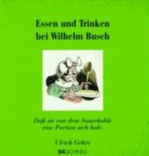 Busch, Wilhelm Essen und Trinken bei Wilhelm Busch