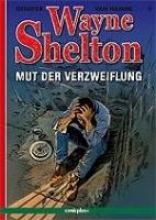 Denayaer, Christian Wayne Shelton 2 - Mut der Verzweiflung