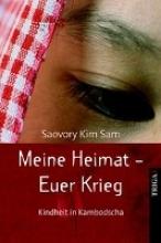 Sam, Saovory Kim Meine Heimat - Euer Krieg