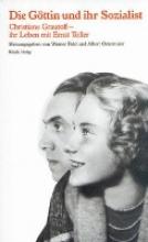 Grautoff, Christiane Die Göttin und ihr Sozialist