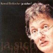 Beikircher, Konrad Ja sicher! 2 CDs