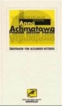 Achmatowa, Anna Poem ohne Held