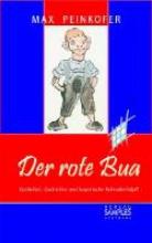 Peinkofer, Max Der rote Bua