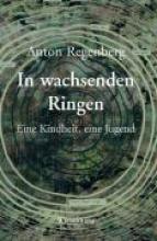 Regenberg, Anton In wachsenden Ringen