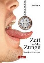 Stemme, Bernd Zeit auf der Zunge