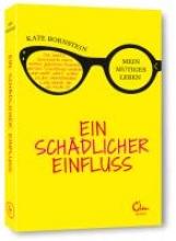 Bornstein, Kate Ein sch?dlicher Einfluss