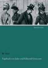 Fred, W. Tagebuch von Jules und Edmond Goncourt