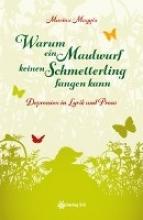 Maggio, Marina Warum ein Maulwurf keinen Schmetterling fangen kann
