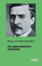 Hofmannsthal, Hugo von Die gesammelten Gedichte