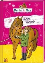 Kern, Stefanie Merle & Max. Meine Freunde