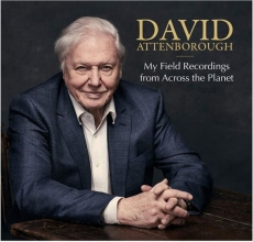 , David Attenborough - My field recordings from across the planet (2 cd)