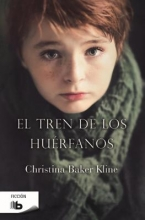 Kline, Christina Baker El tren de los huerfanosOrphan Train