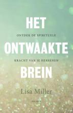 Lisa Miller , Het ontwaakte brein