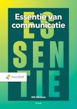 Wil Michels , Essentie van communicatie