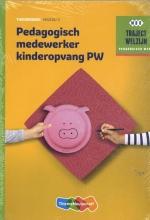 , Traject Welzijn Theorieboek Pedagogisch medewerker kinderopvang + vouc