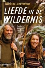Miriam Lancewood , Liefde in de wildernis